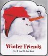 Winter friends books about snowmen