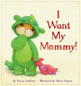 want mommy