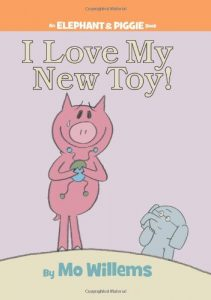 Love My Toy Mo Willems