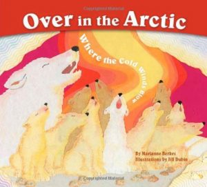 over in the arctic marianne berkes