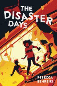 disaster days rebecca behrens
