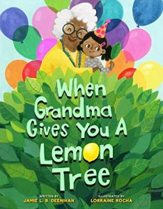 grandma gives lemon tree jamie deenihan