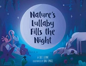 natures lullaby fills night dee leone
