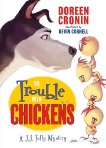 trouble with chickens doreen cronin