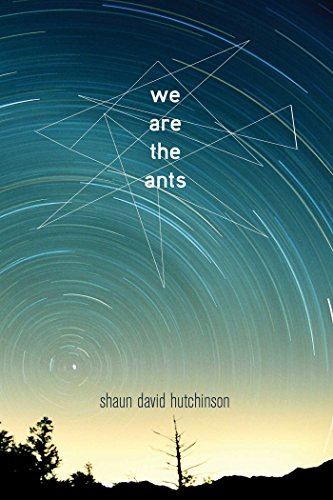 we are the ants shaun hutchinson