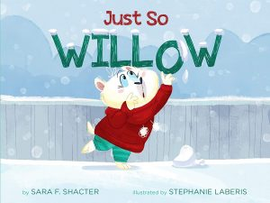 just so willow by Sara Schacter