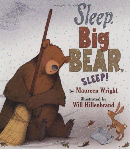 Sleep, Big Bear, Sleep by Maureen Wright